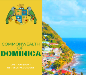 How to re-issue your Dominica Lost Passport